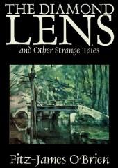 Okładka książki The Diamond Lens and Other Strange Tales