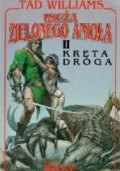 Okładka książki Wieża Zielonego Anioła II: Kręta droga