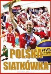 Okładka książki Polska siatkówka Igor Markowski
