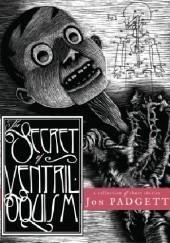 Okładka książki The Secret of Ventriloquism Jon Padgett