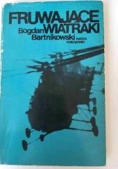 Okładka książki Fruwające wiatraki Bogdan Bartnikowski