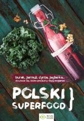 Okładka książki Polski superfood praca zbiorowa