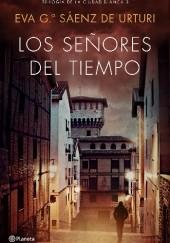 Okładka książki Los señores del tiempo Eva García Sáenz de Urturi