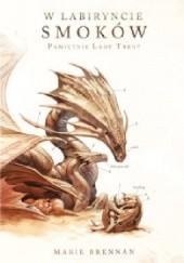 Okładka książki W labiryncie smoków Marie Brennan
