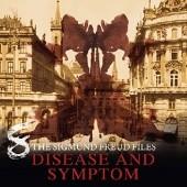 Okładka książki The Sigmund Freud Files - Episode 08 Disease and Symptom