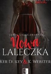 Okładka książki Nowa laleczka Ker Dukey,K. Webster