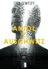 Okładka książki Anioł z Auschwitz Eoin Dempsey