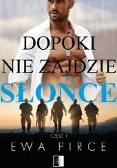 Okładka książki Dopóki nie zajdzie słońce Ewa Pirce