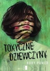 Okładka książki Toxyczne dziewczyny