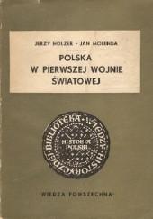 Okładka książki Polska w pierwszej wojnie światowej