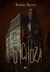 Okładka książki Psychoza Robert Bloch