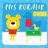 Okładka książki Miś Koralik. Stworek Grażyna Nowak-Balcer