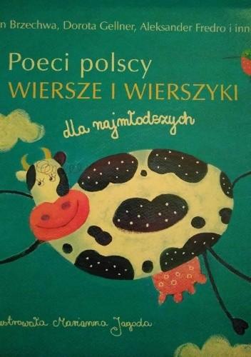 Poeci Polscy Wiersze I Wierszyki Dla Najmłodszych Dorota