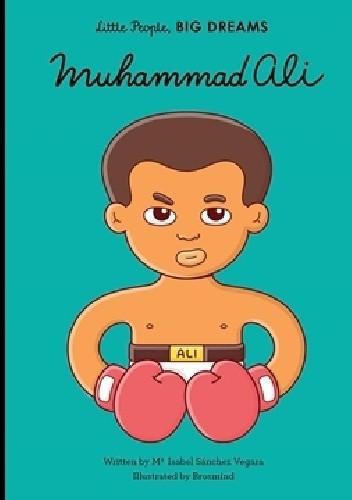 Okładka książki Muhammad Ali Maria Isabel Sanchez Vegara