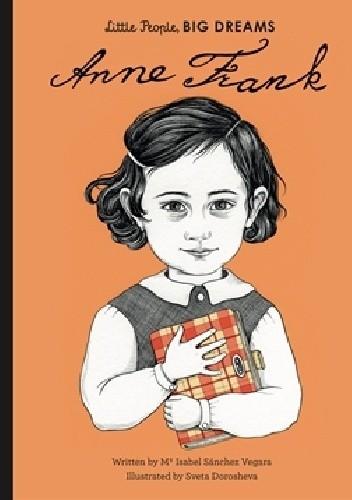 Okładka książki Anne Frank Sveta Dorosheva,Maria Isabel Sanchez Vegara