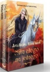 Okładka książki Siła złego na jednego Ksenia Basztowa,Wiktoria Iwanowa