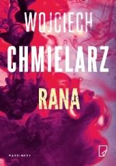 Okładka książki Rana Wojciech Chmielarz