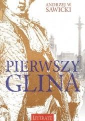 Okładka książki Pierwszy glina Andrzej W. Sawicki