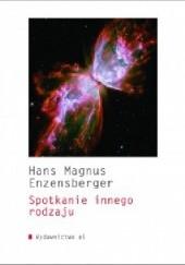 Okładka książki Spotkanie innego rodzaju Hans Magnus Enzensberger