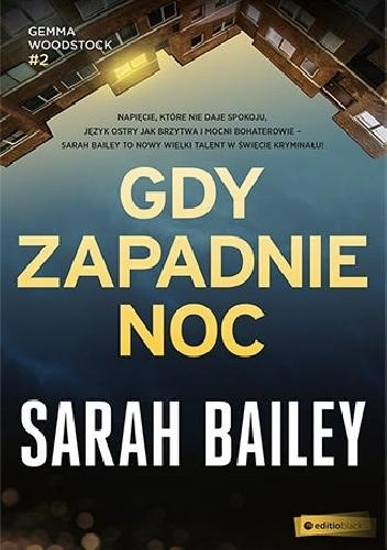 Okładka książki Gdy zapadnie noc Sarah Bailey