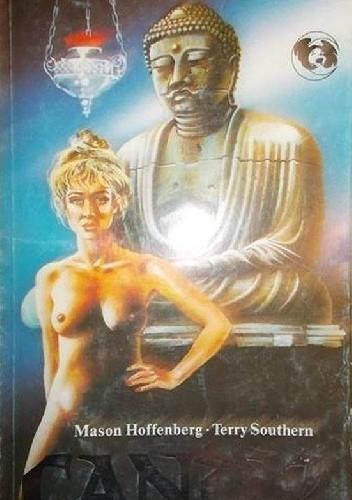 Znalezione obrazy dla zapytania Mason Hoffenberg Terry Southern Candy 1991