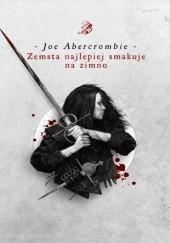 Okładka książki Zemsta najlepiej smakuje na zimno Joe Abercrombie
