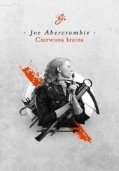 Okładka książki Czerwona kraina Joe Abercrombie