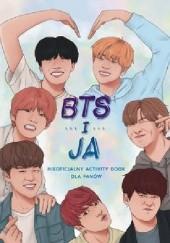 Okładka książki BTS i ja. Nieoficjalny activity book dla fanów Becca Wright