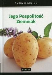 Okładka książki Jego pospolitość ziemniak Andrzej Kozioł