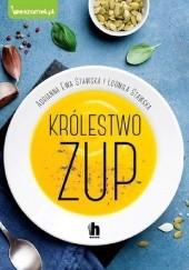 Okładka książki Królestwo zup Adrianna Ewa Stawska,Ludmiła Stawska