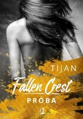 Okładka książki Fallen Crest. Próba Tijan Meyer