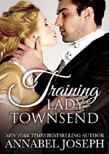 Okładka książki Training Lady Townsend Annabel Joseph