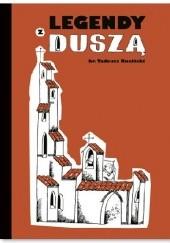 Okładka książki Legendy z duszą Tadeusz Ruciński