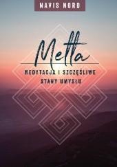 Okładka książki Medytacja i szczęśliwe stany umysłu: Metta Navis Nord