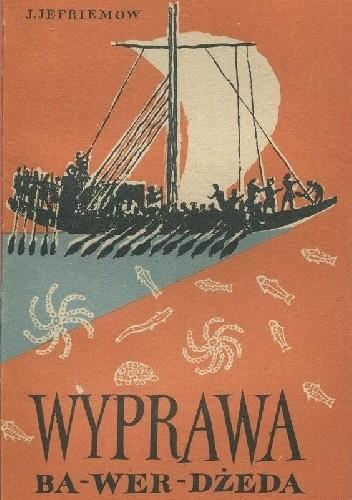 Okładka książki Wyprawa Ba-wer-dżeda Iwan Jefremow