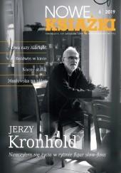 Okładka książki Nowe Książki nr 6 / 2019 Jan Gondowicz,Redakcja miesięcznika Nowe Książki,Jerzy Kronhold