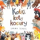 Okładka książki Kotki, koty, kocury Lorna Scobie
