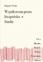 Okładka książki Współczesna proza hiszpańska. Studia Magda Potok