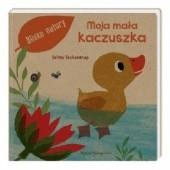Okładka książki Blisko natury. Moja mała kaczuszka Britta Teckentrup