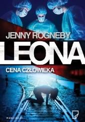 Okładka książki Leona. Cena człowieka Jenny Rogneby