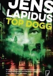 Okładka książki Top Dogg Jens Lapidus