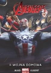 Okładka książki Avengers. II wojna domowa. Tom 3 Mark Waid,Adam Kubert,Sonia Oback,Paul Mounts,Jeremy Whitley