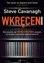 Okładka książki Wkręceni Steve Cavanagh