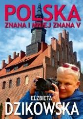 Okładka książki Polska znana i mniej znana 5 Elżbieta Dzikowska