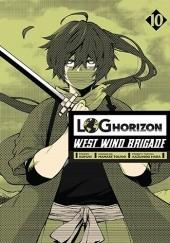 Okładka książki Log Horizon - West Wind Brigade #10 Mamare Touno,Koyuki
