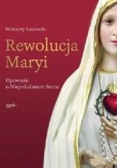 Okładka książki Rewolucja Maryi Wincenty Łaszewski