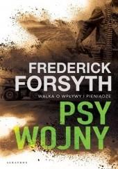 Okładka książki Psy wojny Frederick Forsyth