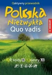 Okładka książki Polska niezwykła. Quo vadis Waldemar Wieczorek,Ewa Lodzińska