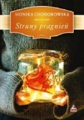 Okładka książki Struny pragnień Monika Chodorowska