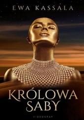 Okładka książki Królowa Saby Ewa Kassala